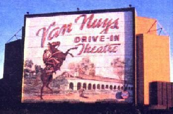 Van Nuys Drive In Theatre San Fernando Valley Drive In Movie Theater Drive In Movie San Fernando Valley