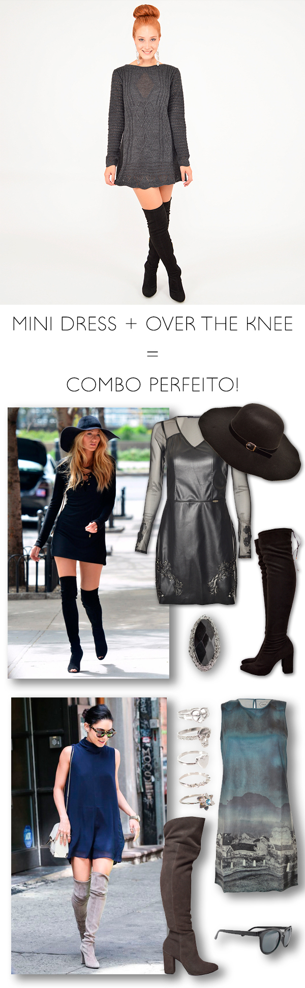 Mini Dress + Over the Knee = Combo perfeito! #moda #look #getthelook #estilo #looknowlook