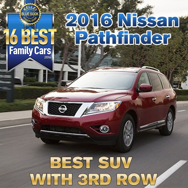 2016 Nissan Pathfinder: Kelley Blue Book BEST FAMILY SUV