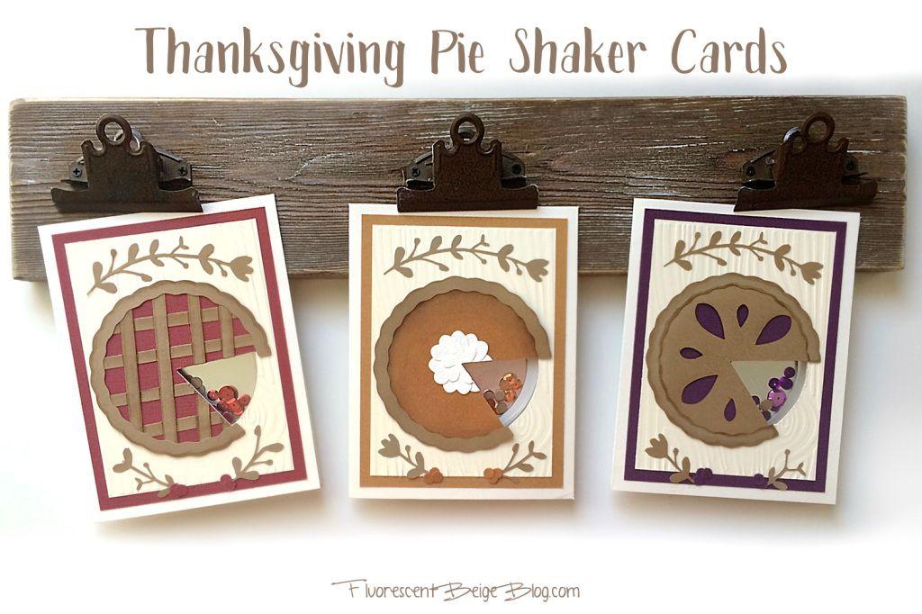 #Thanksgiving Pie Shaker Cards! FREE Pumpkin Pie cut file!
