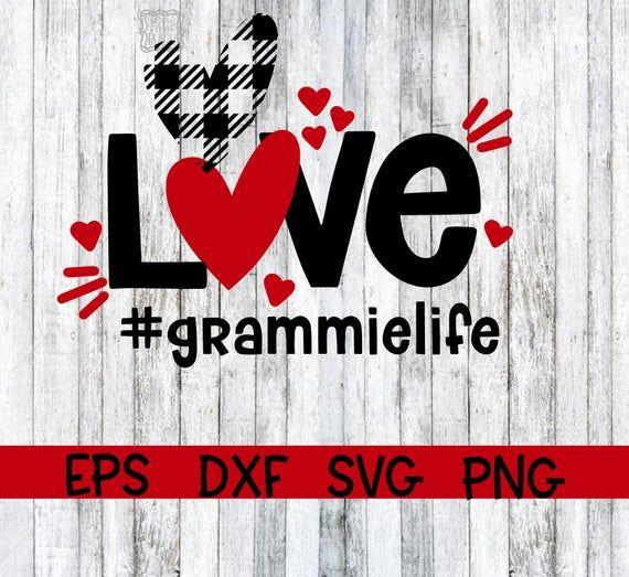 Download Valentine, Valentine Svg, Love, Love Svg, Nana Life ...