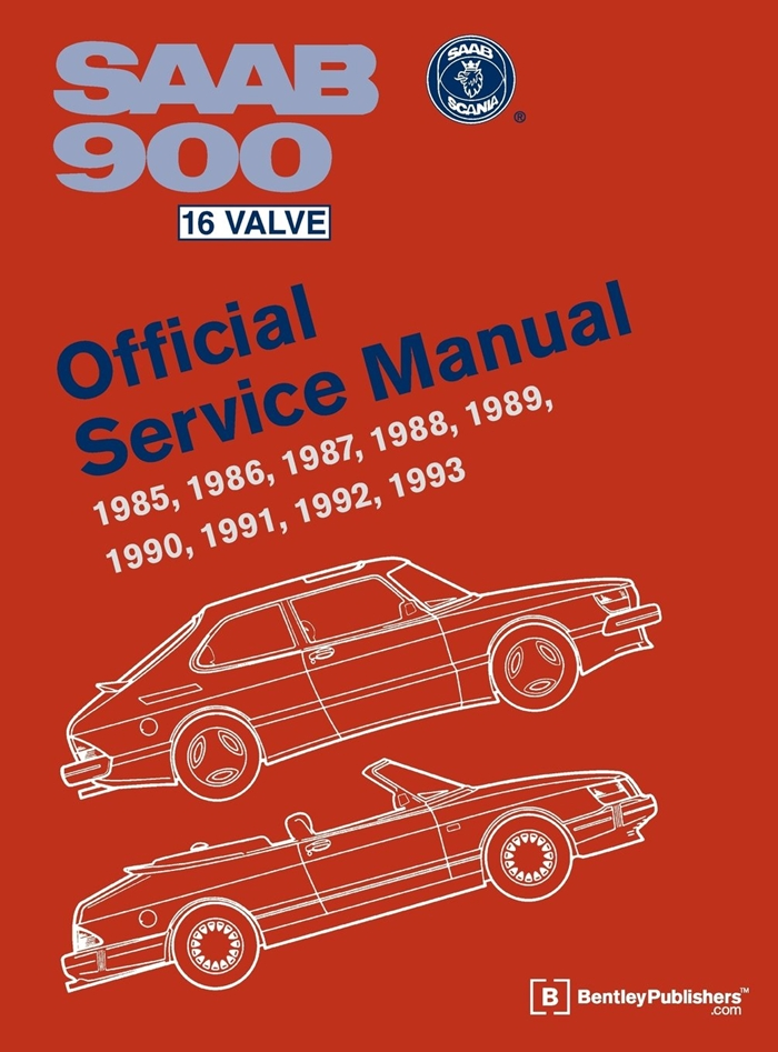 Saab 900 16 Valve Official Service Manual 1985 1986 1987 1988 1989 1990 1991 1992 1993 By Bentley Publishers Bentley Publishers In 2020 Saab 900 Valve Saab