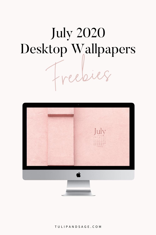 July 2020 Desktop Wallpaper Freebie In 2020 Desktop Wallpaper Wallpaper Desktop Wallpaper Quotes