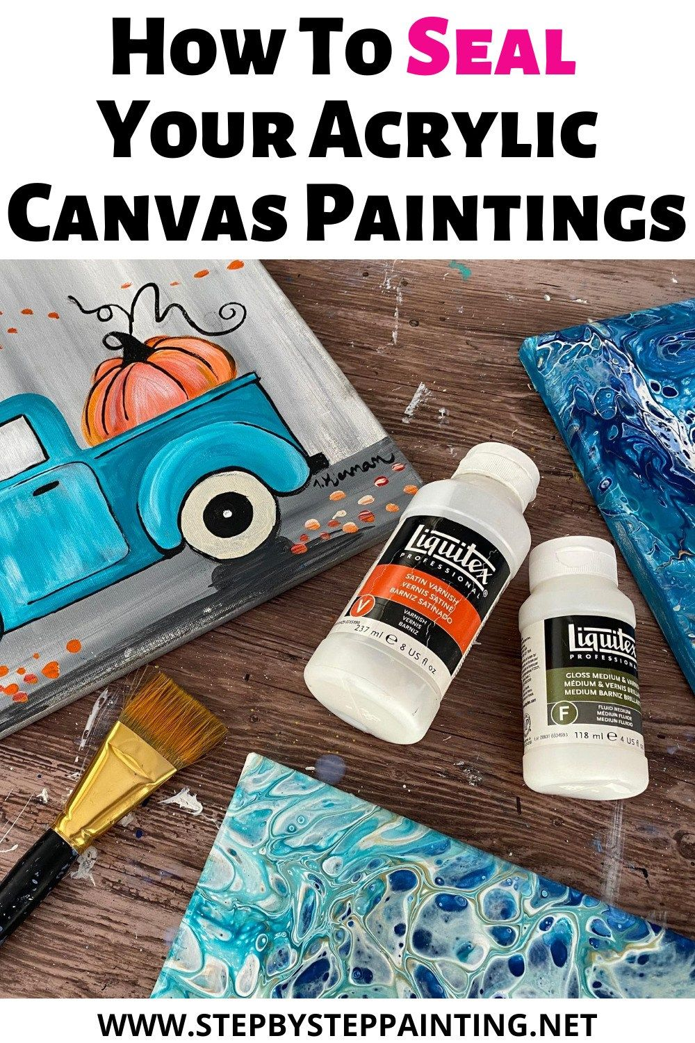 How To Seal An Acrylic Painting Step By Step Painting in