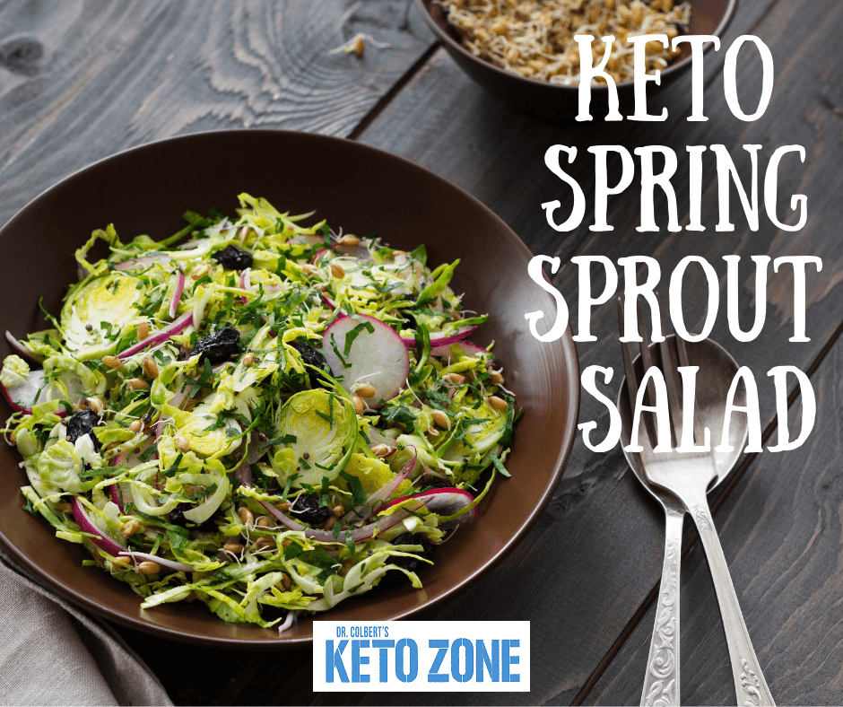 Keto Zone Spring Sprout Salad Keto Zone Diet By Dr Don Colbert Sprouts Salad Sprout Recipes Healthy Cooking
