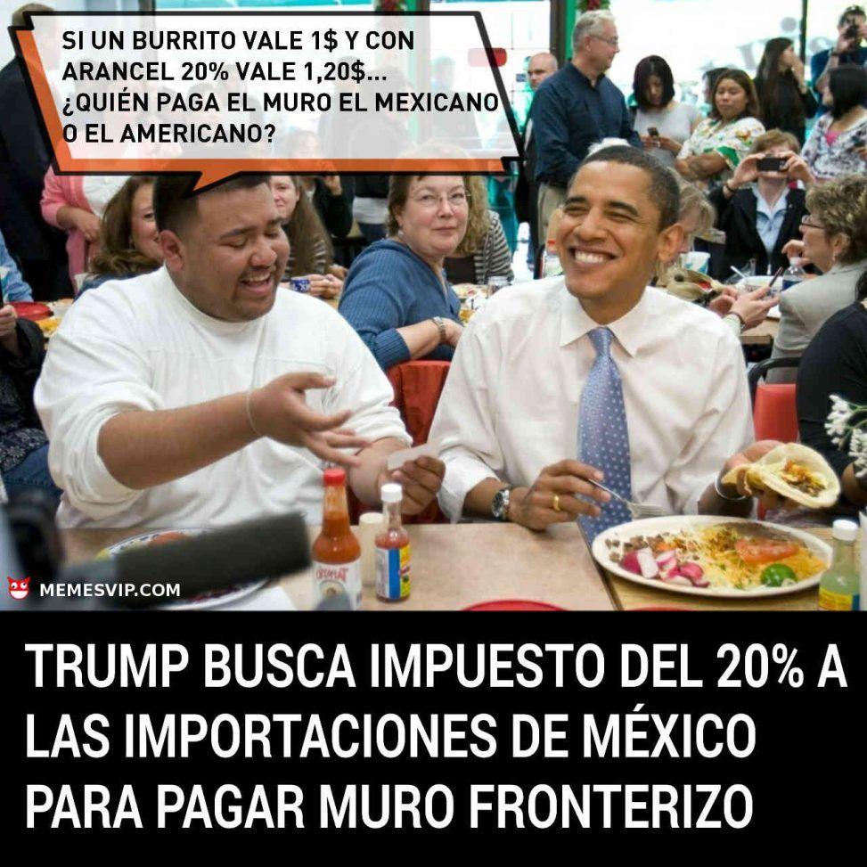 Meme Trump Busca Arancel Importaciones Mexico Memes En Espanol Memes Nuevos Memes En Espanol Memes Nuevos Memes
