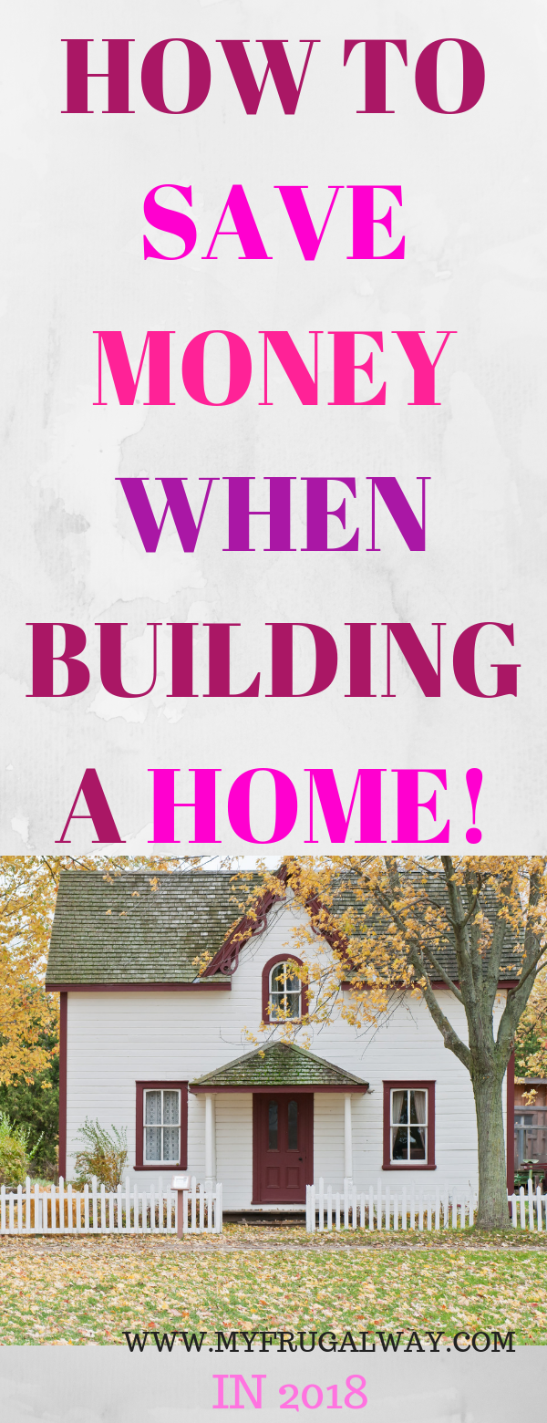 HOW TO SAVE MONEY WHEN BUILDING A HOME images