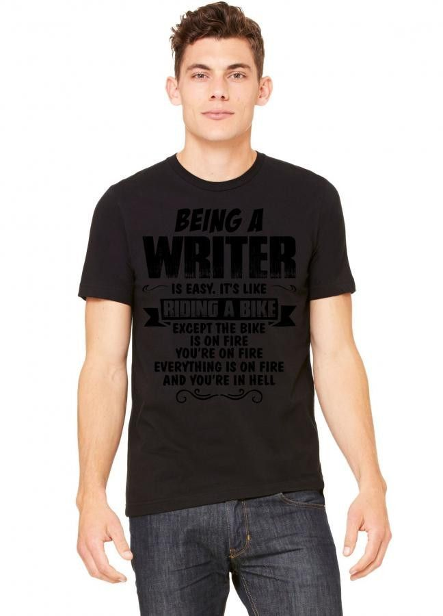 Being A Writer... Tshirt