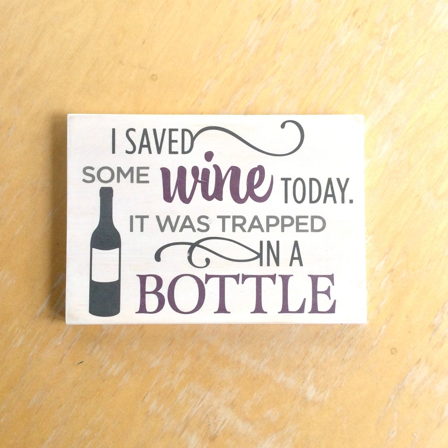 Wine Sign - Saved Wine Today Wall Art - Painted Wine Humor Sign ...