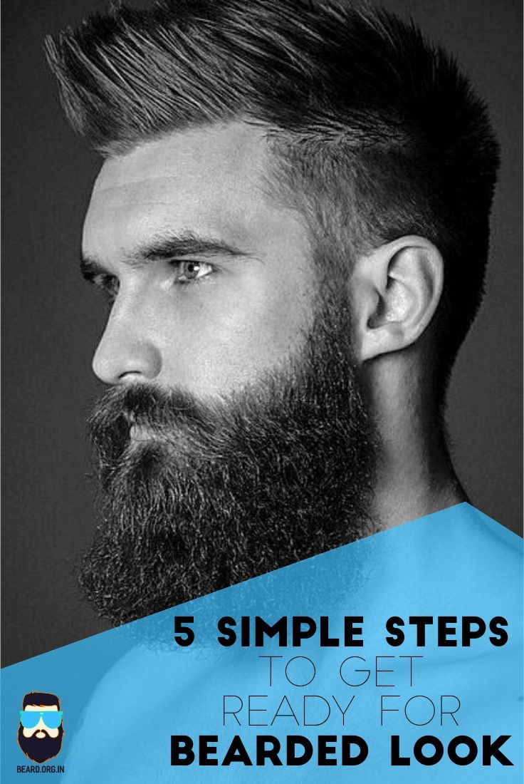 5 Simple Steps to get ready for Bearded Look | Best beard styles, Beard look, Beard grooming