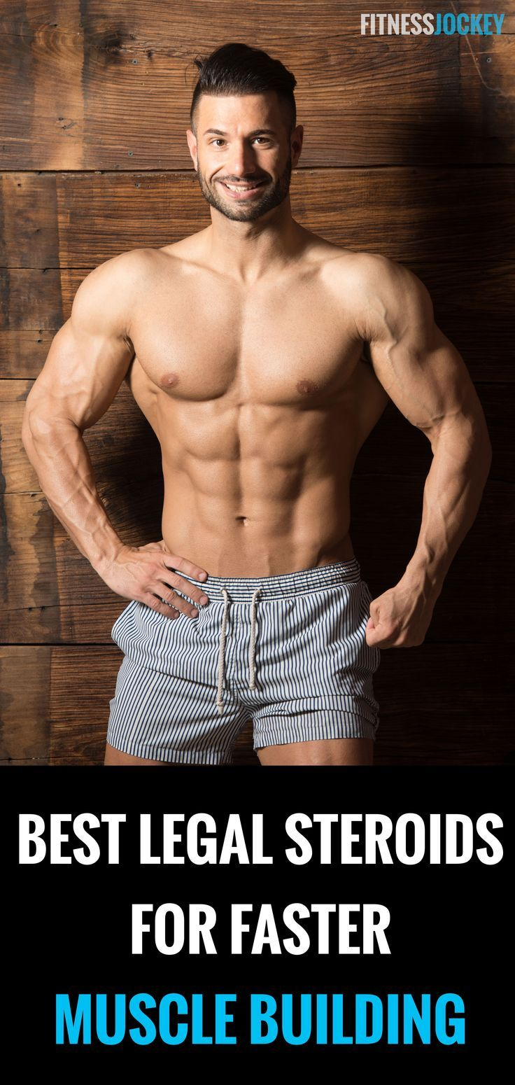 Best legal steroids for faster muscle building shared