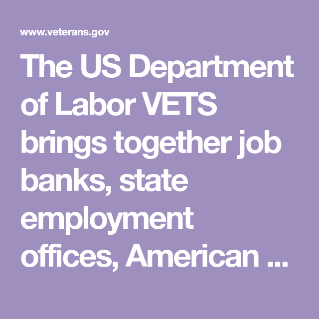 The Us Department Of Labor Vets Brings Together Job Banks State