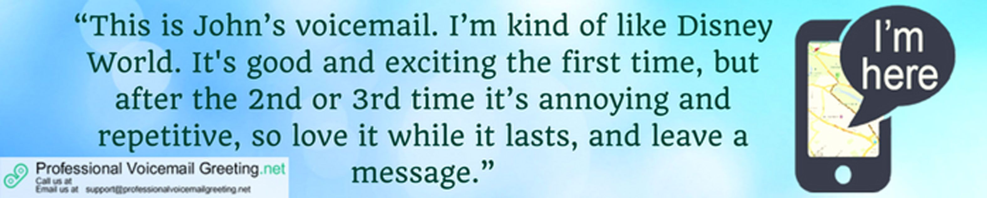 Funny voicemail greeting sample that will show you what this service funny voicemail greeting sample that will show you what this service can do for you m4hsunfo Image collections