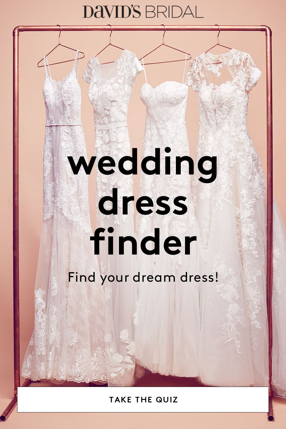 At David S Bridal We Re Here To Help You Discover The Perfect Gown For You Take The Wed Wedding Dress Quiz Wedding Dress Finder Davids Bridal Wedding Dresses