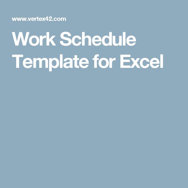 work schedule template for excel schedules pinterest schedule