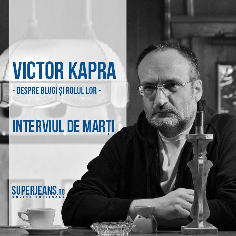 Interviu cu Victor Kapra, pe BLOG: http://blog.superjeans.ro/2013/02/interviu-cu-victor-kapra-despre-blugi-si-rolul-lor-in-garderoba-lui/ :)