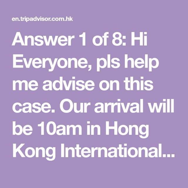 Answer 1 Of 8 Hi Everyone Pls Help Me Advise On This Case Our Arrival Will Be 10am In Hong Kong Interna Big Buddha Hong Kong Hong Kong International Airport