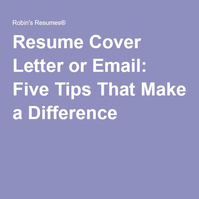 How To Email Cover Letter And Resume Resume Cover Letter Or Email Five Tips That Make A Difference .