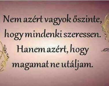 képes idézetek az őszinteségről Őszinteség | Hungarian quotes, Quotes, Inspirational quotes