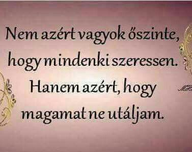 legjobb őszinteség idézetek Őszinteség   Hungarian quotes, Quotes, Inspirational quotes