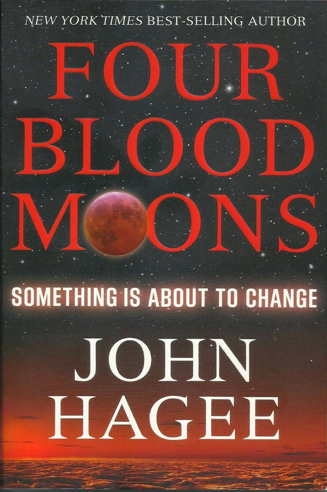Walking With Faith In God 1: JOHN HAGEE - FOUR BLOOD MOONS