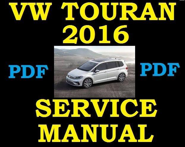 2016 vw touran 1 4 1 6 1 8 2 0 petrol diesel service workshop rh pinterest com volkswagen touran workshop manual vw touran workshop manual download