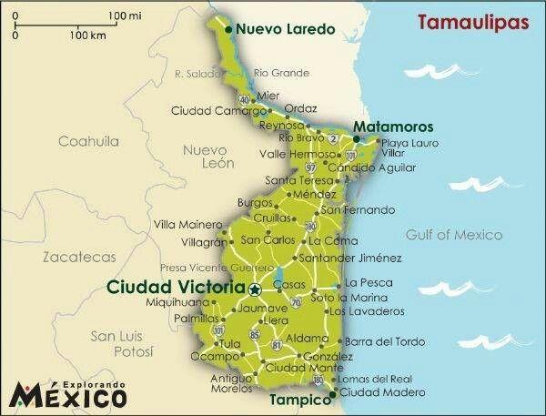 Tamaulipas Mapa De Mexico Fotos De Mexico Historia De Mexico