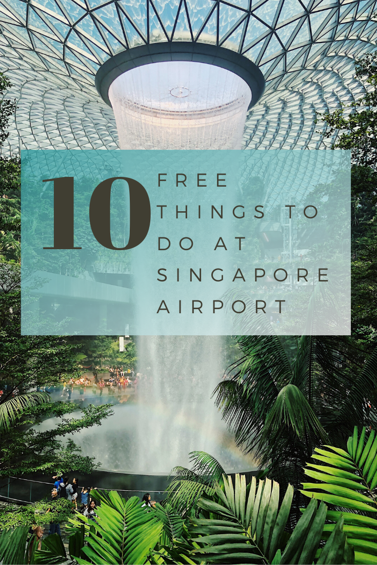 10 Best Mostly Free Things To Do At Singapore Changi Airport Singapore Travel Singapore Changi Airport Travel Destinations Asia