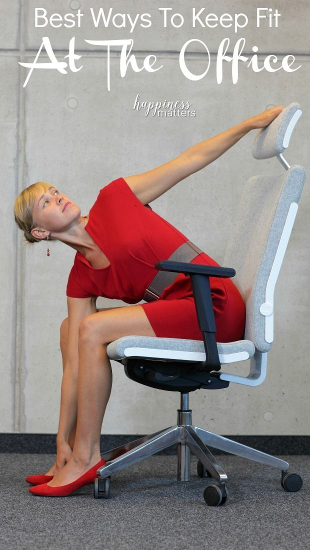Best Ways To Keep Fit At The Office Office Yoga Desk Yoga Power Yoga