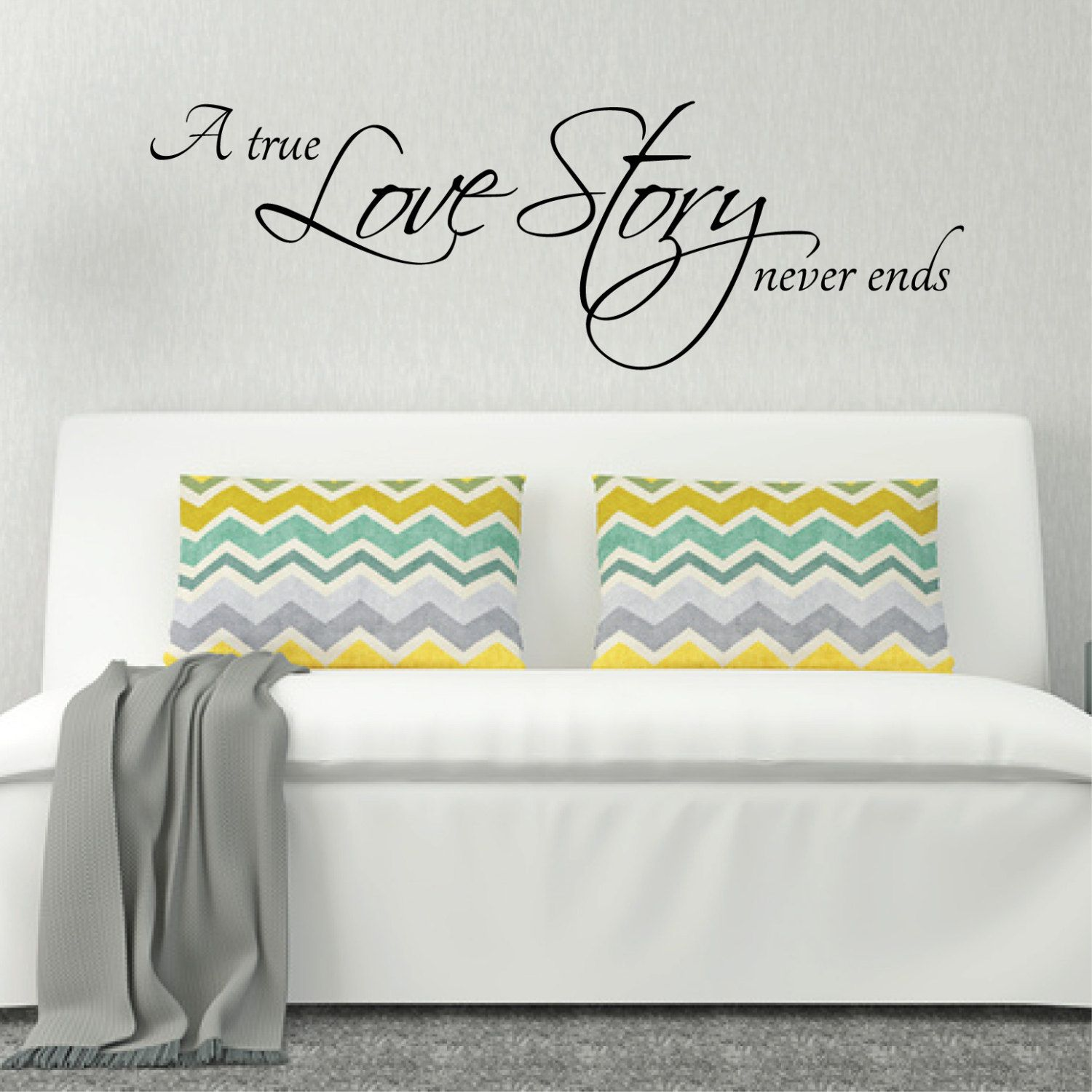 Above Bed Wall Sticker Love Quote A True Love Story Never Ends L