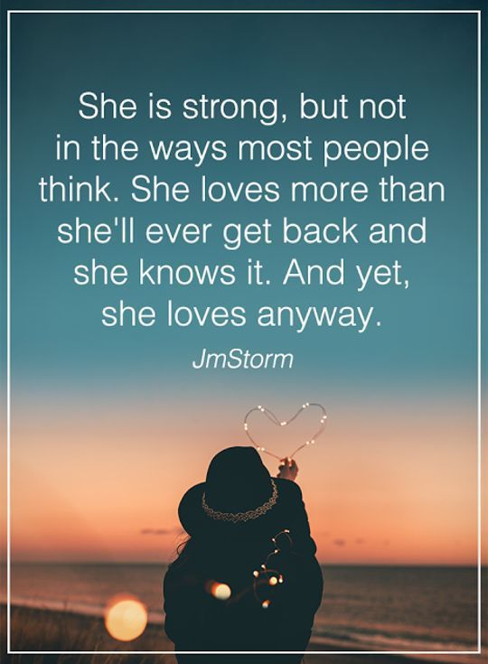Love Quotes For Women Mesmerizing Women Quotes Love Sayings She Is Strong Not That Why All Women