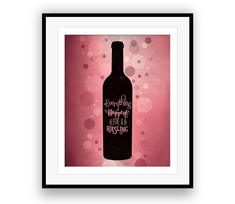 Wine lovers parody poster everything happens for a riesling products