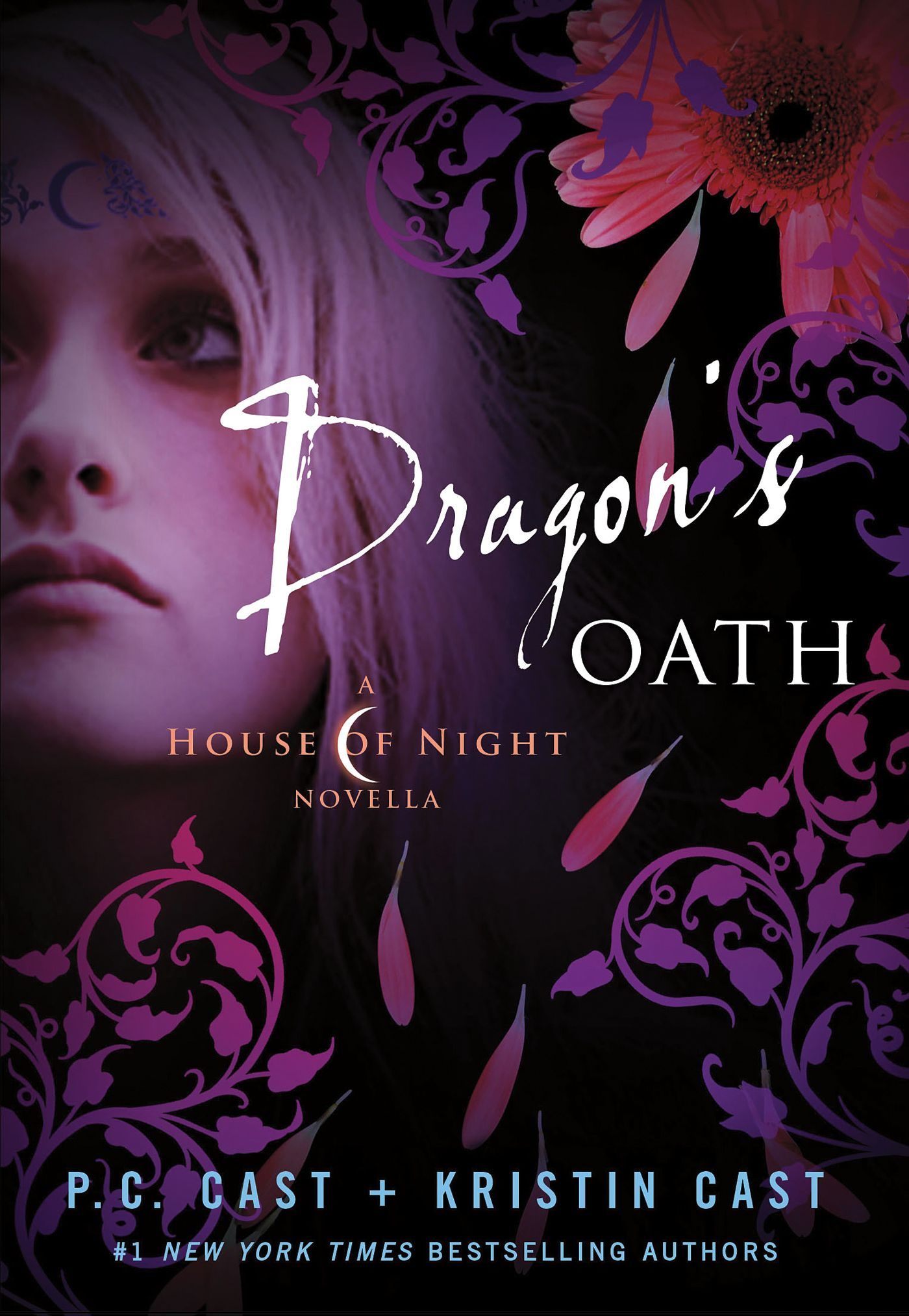 Dragon's Oath by P.C. Cast and Kristin Cast a House of Night ...