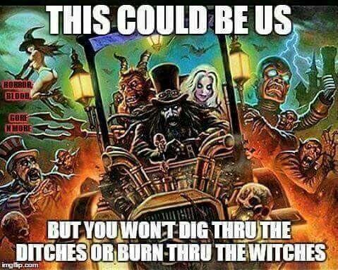 69c465718735915a381abd4c65d3b403 dragula! nerdy pinterest rob zombie, horror and sheri moon,Rob Zombie Meme