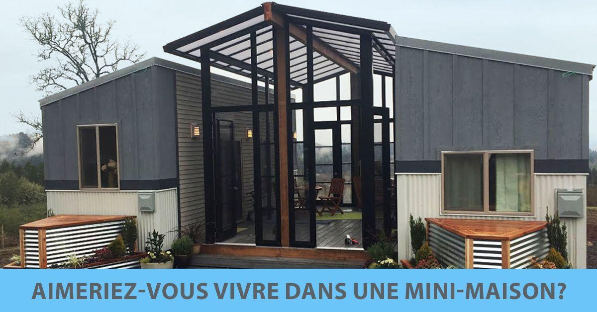 Aimeriez Vous Vivre Dans Une Mini Maison Maison Pinterest Dan