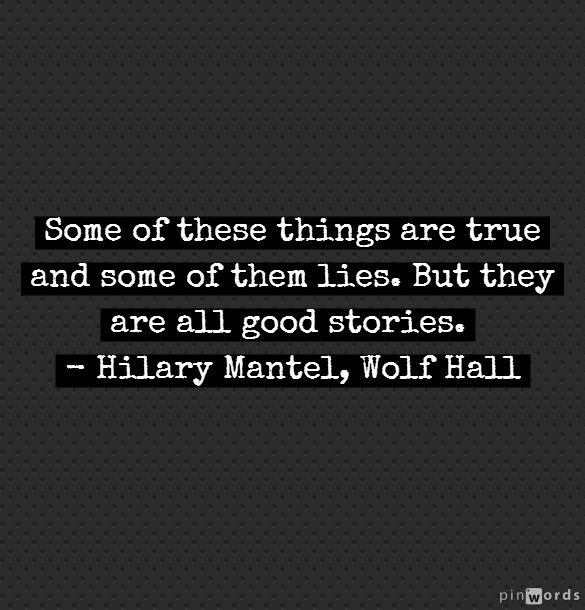 Wolf hall hilary mantel quotes