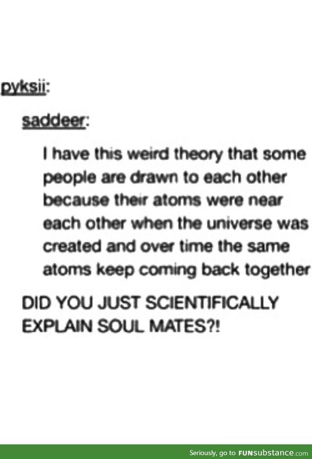 The scientific theory of soulmates | awwwww :) | Tumblr