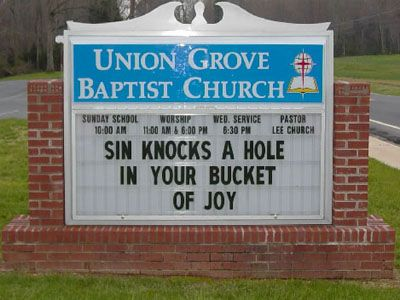 Church Sign Quotes Entrancing Sin Knocks A Hole In Your Bucket Of Joy  Witty Inspirational