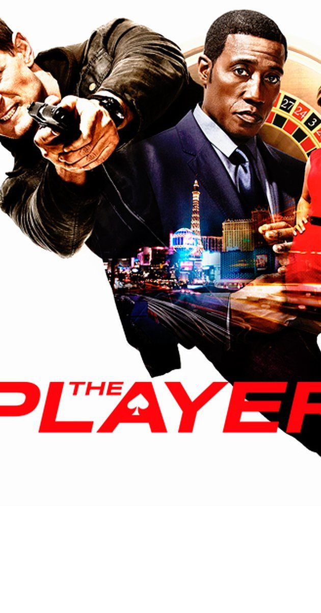 The Player Tv Series 2015 Tv Series Free Tv Shows Online Free Tv Shows