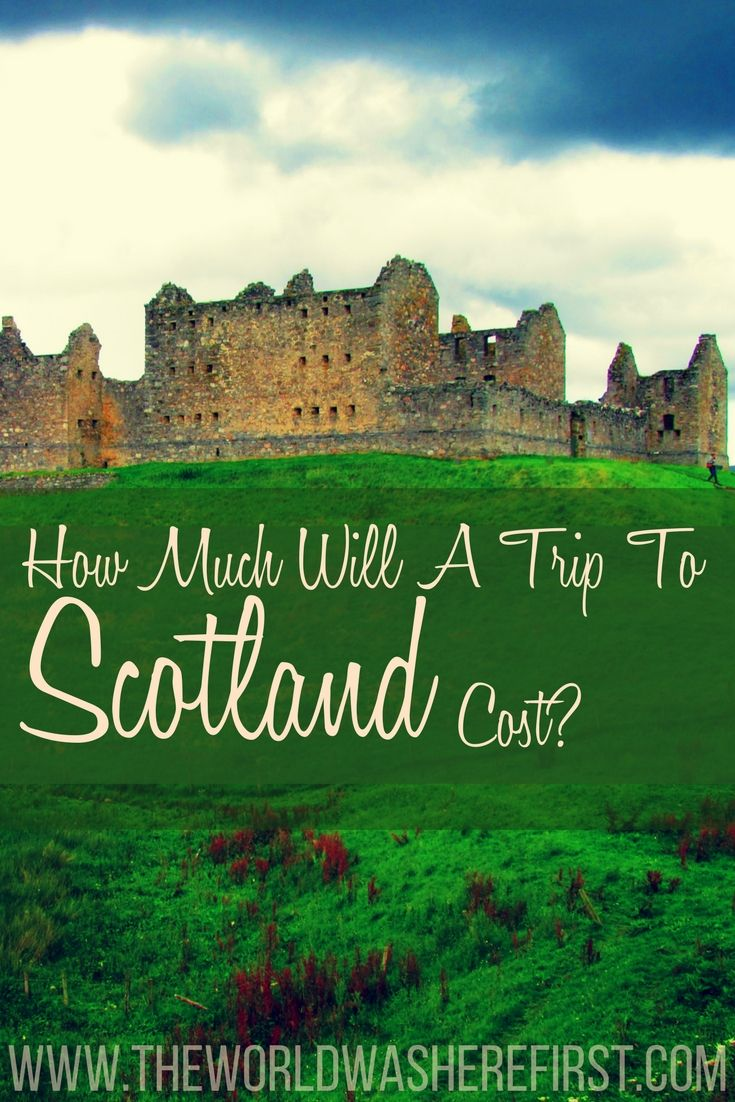 How much will a trip to scotland cost in 2020 scotland