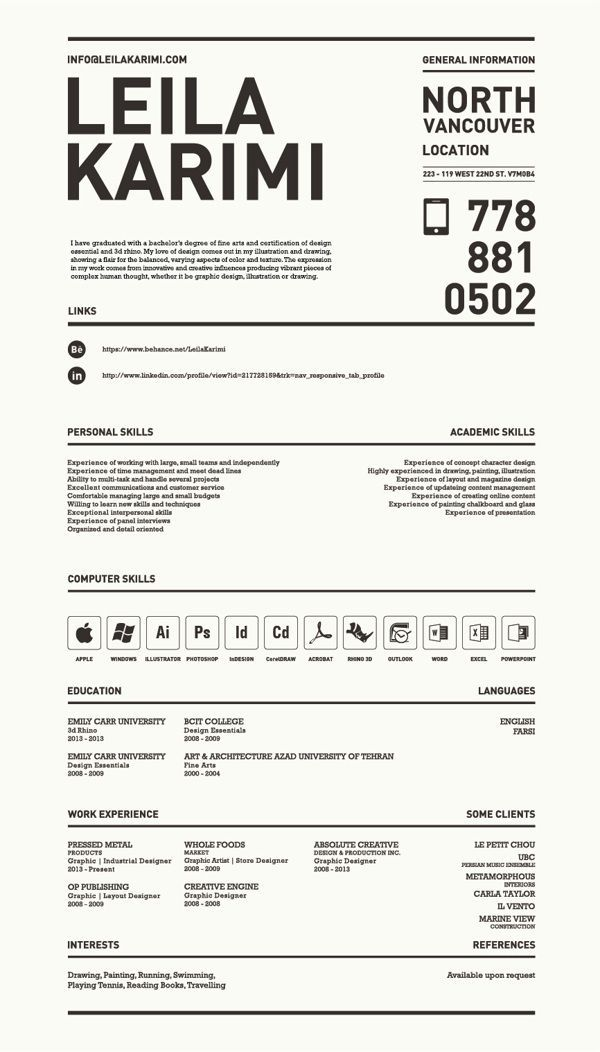 Really creative, simple resume by Leila Karimi, via Behance For