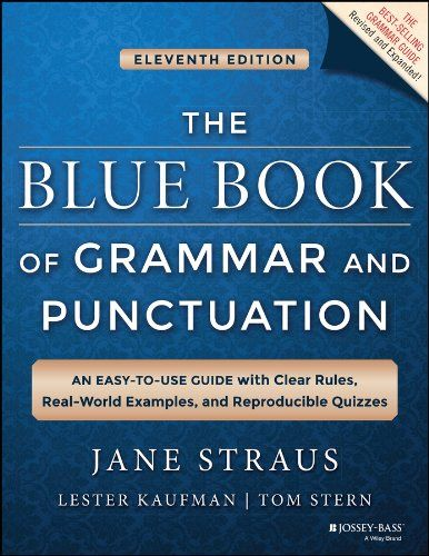 The Blue Book Of Grammar And Punctuation An Easy To Use Https Www Amazon Com Dp B00i0sjxn4 Ref Cm Sw Grammar And Punctuation Grammar Book Learn English