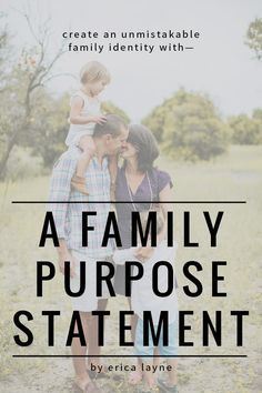 8 Family Mottos From Real Families Family Mission Statements
