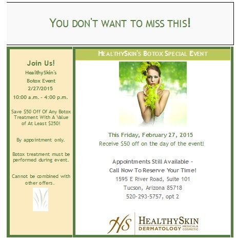 Don't Miss Out! This Friday, 2/27/2015, Is HealthySkin's