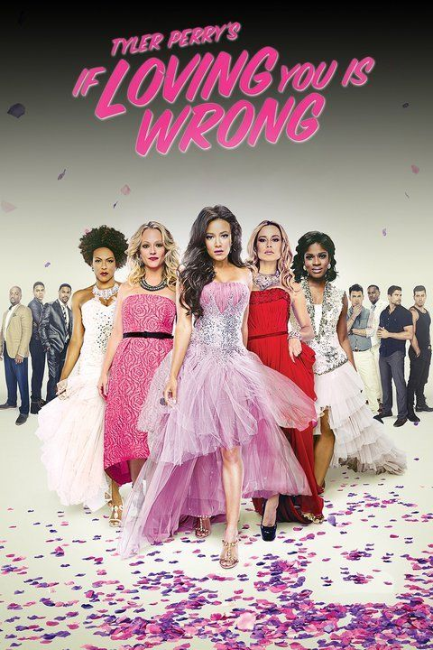 Tyler Perry S If Loving You Is Wrong Tyler Perry Tv Shows Tyler Perry Tyler Perry Movies