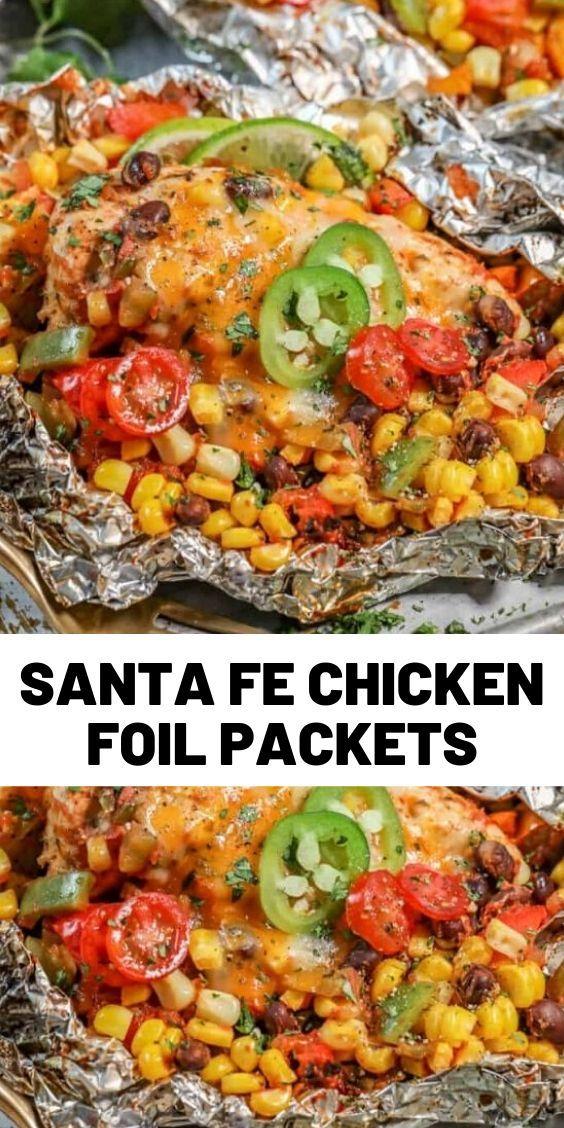 Santa Fe Chicken Foil Packets In 2020 Chicken Dinner Recipes Chicken Foil Packets Easy Chicken Recipes