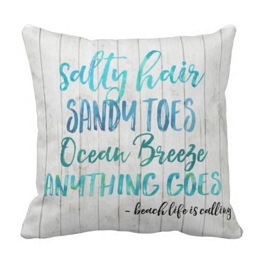 Salty Hair Sandy Toes Ocean Beach Quote Pillow Zazzle Com Beach Throw Pillows Beach Quotes Pillow Quotes