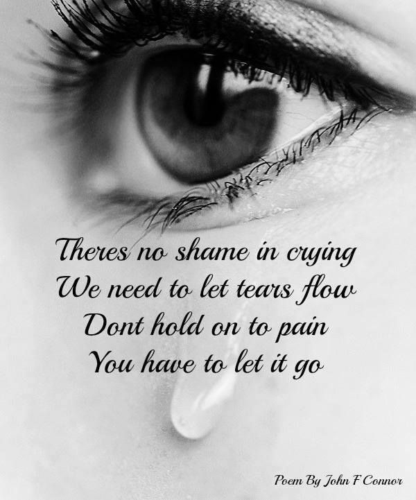 Image Result For When Will I Have No Tears Left To Cry True Words Grieving Quotes Grief Quotes