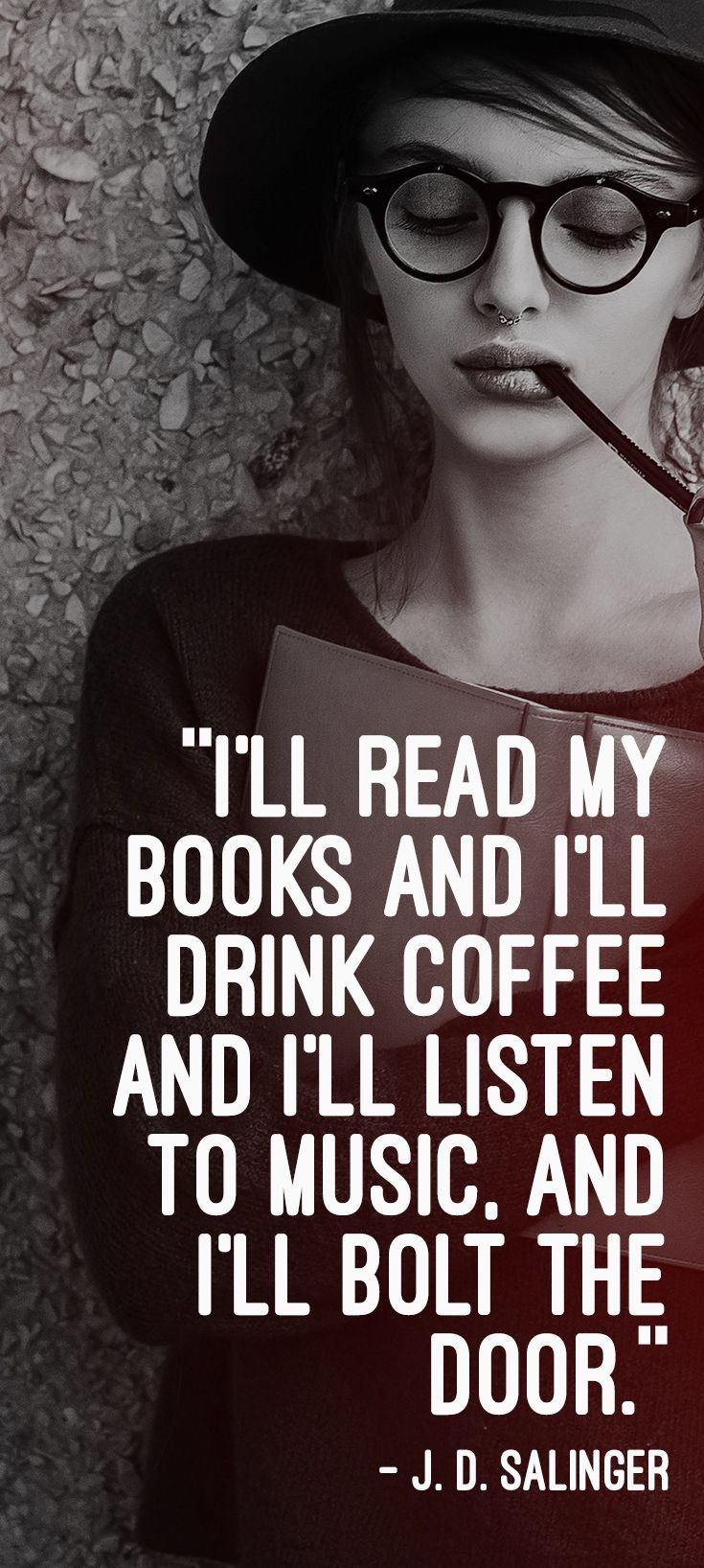 Love this reading quote about books from J. D. Salinger. Check out these other great quotes only true book lovers will understand.