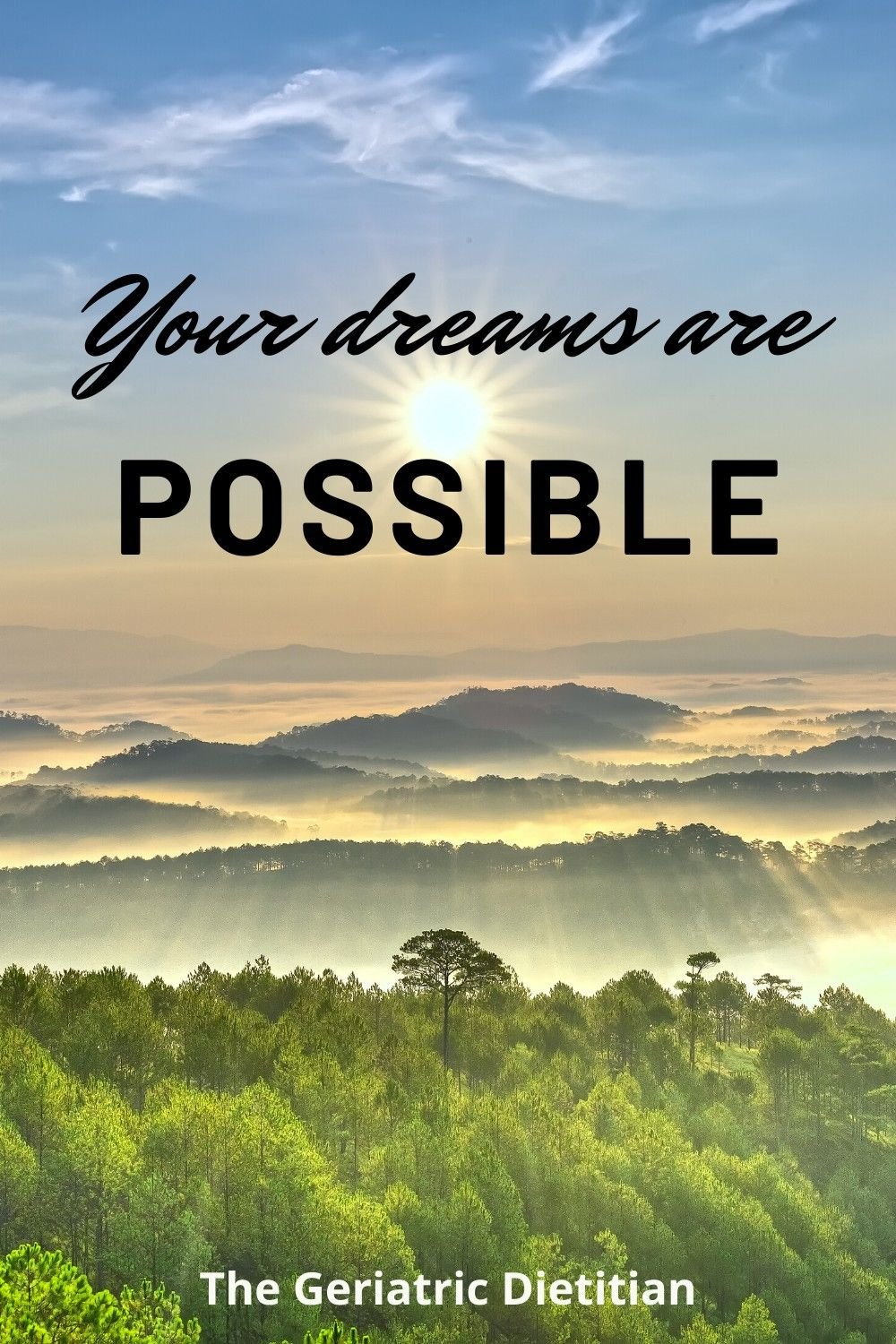 Inspirational quotes: Your dreams are possible. #inspirationalquotes #inspiration #inspirational #quotes #geriatricdietitian #geriatrics #caregivers #elderlycare #caregivertips #grateful #keepgoing #morningquotes #dreams #possible